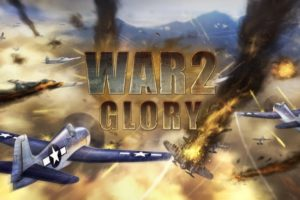 War 2 Glory war 2 glory